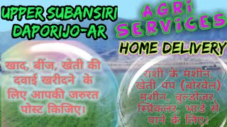 Upper Subansiri Daporijo  Agri Services ♤ Buy Seeds, Pesticide Fertilisers ♧ Purchase Farm Machinary