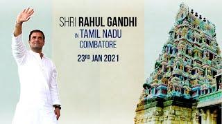 LIVE: Shri Rahul Gandhi addresses the public in Coimbatore, Tamil Nadu during a roadshow