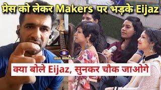 Shocking Press Ke Baad Makers Ne Bhi Kaha Eijaz Ko Arrogant, To Bhadak Gaye Eijaz   Bigg Boss 14