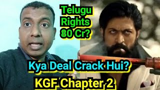 Makers Of KGF Chapter 2 Demands 80 Crores For Telugu Rights? IS The Deal Creaked Yet