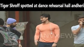 Tiger Shroff spotted at dance rehearsal hall andheri