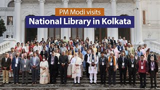 PM Modi visits National Library in Kolkata, West Bengal | PMO
