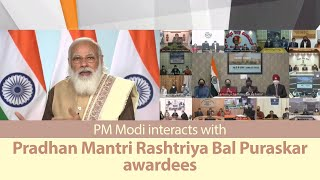 PM Modi interacts with Pradhan Mantri Rashtriya Bal Puraskar awardees | PMO