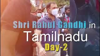 Shri Rahul Gandhi in Tamil Nadu | Day-2