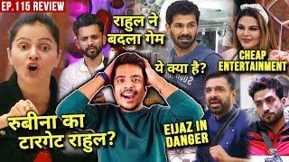 Bigg Boss 14 Review EP 115 | Rubina Ka Target Rahul, Rakhi Worst Entertainer, Eijaz Khatre Me