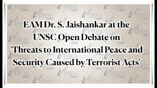 EAM Dr. S. Jaishankar at the UNSC Open Debate on 'Threats to International Peace and Security