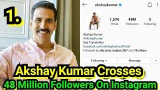 Akshay Kumar Crosses 48 Million Followers On Instagram, Soon To Cross 50 Million