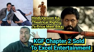KGF Chapter 2 Hindi Version Theatrical Rights Sold To Excel Entertainment For A Whooping Price