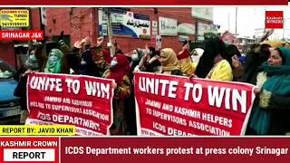ICDS Department workers protest at press colony Srinagar