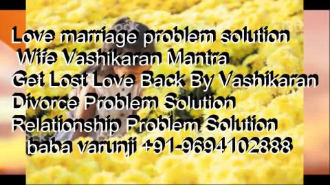 +91-9694102888  How to get your ex love back fast    IN Bhopal