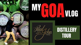 My Goa Vlog & Paul John Whisky - Distillery Tour | Paul John Visitor Center Goa | Cocktails India