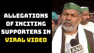 Rakesh Tikait Denies Allegations Of Inciting Supporters In Viral Video | Catch News