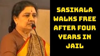 Sasikala Walks Free After Four Years In Jail | Catch News