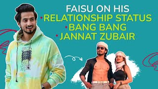Faisu on his acting debut, reveals if he is single, next video with Jannat Zubair