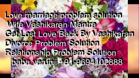 +91-9694102888   Love Spell Specialist Baba ji in Delhi