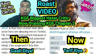 KGF Chapter 1 Biggest Hater Critic Roast Video By Bollywood Crazies Surya, Now He Is Praising KGF2