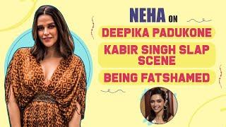 Neha Dhupia on Deepika Padukone, battling postpartum depression, fatshaming & Kabir Singh slap scene