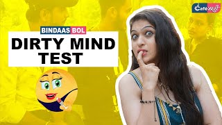 Dirty Mind Test | Bindaas Bol | Cafe Marathi