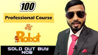 100 Professional Course And Robot Sold Out || Buy Now || Forex Trading || Money Growth...