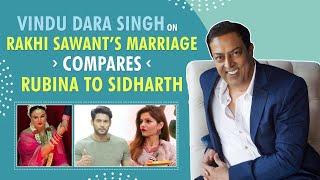 Vindu Dara Singh on Rakhi Sawant's marriage, Rubina Dilaik, Sidharth Shukla   Bigg Boss 14