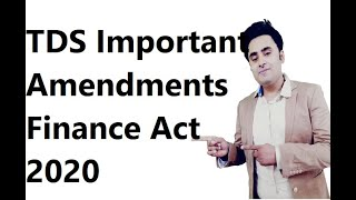 TDS Important Amendments Finance Act 2020 -FASTRACK || Abhinav Jha CA CS ||  DT AND IDT Videos ||