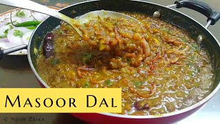 How To Make Kali Masoor Dal Tadka | मसूर दाल तड़का । Noor Zaika Recipe