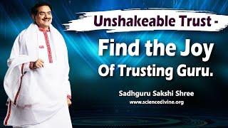 The Magic Of Unconditional Trust | बेशर्त भरोसे का जादू