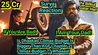 Is Kangana Ranaut's Dhaakad Climax Budget Bigger Than KGF Chapter 2 Climax Budget? Here's The Truth