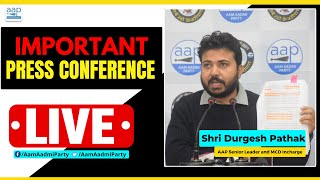 LIVE   AAP Senior Leader and MCD Incharge Durgesh Pathak Addressing An Important Press Conference