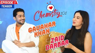 Chemistry 101- Episode 1 Teaser   Valentine's Special   Gauhar Khan & Zaid Darbar   Bollywood Bubble