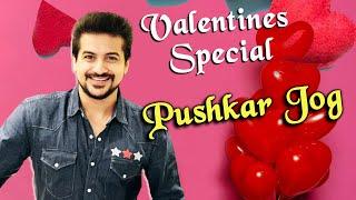 Bigg Boss Marathi Fame Pushkar Jog Valentines Special Day   Exclusive Interview