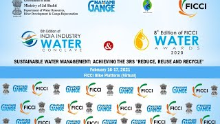 6th edition of India Industry Water Conclave and 8th Edition of FICCI Water Awards #Day2