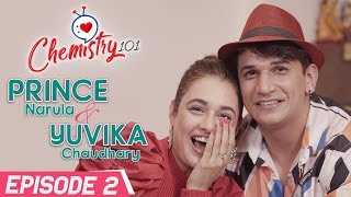 Prince Narula & Yuvika Chaudhary on love story, proposal, fights, brother's death   Chemistry 101