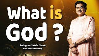 What Is God? | ईश्वर को कैसे जानें