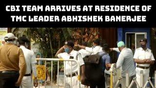 CBI Team Arrives At Residence Of TMC Leader Abhishek Banerjee | Catch News