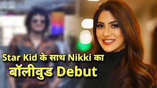 Nikki Tamboli Bags First Bollywood Film After Bigg Boss 14 With This Star Kid