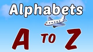 Learn How To Write Alphabets A to Z | Learn ABC With Airplane For Kids | English Alphabets For Kids