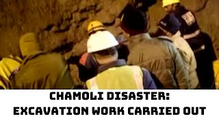 Chamoli Disaster: Excavation Work Carried Out At Tapovan Tunnel | Catch News