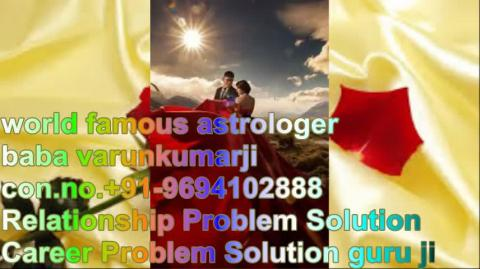 ⁂ +91-9694102888  Family Problems solution by attraction    IN  Liverpool
