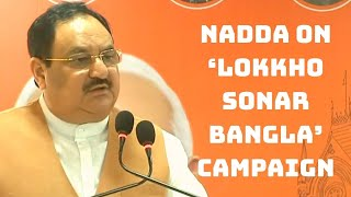 Over 2 Crore Suggestions Will Be Taken: Nadda On 'Lokkho Sonar Bangla' Campaign | Catch News