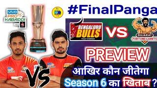 Prokabaddi Season 6 Finale - Gujrat kFortuneGiants vs Up Yoddha Preview || By KabaddiGuru