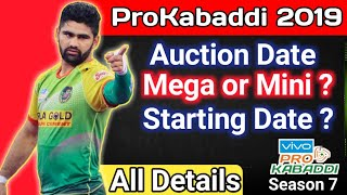 Prokabaddi Season 7 Starting Date, Auction Date || All Confusions cleared