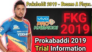 Become A Prokabaddi Player(Real Truth) || Peokabaddi 2019 Trials - FKG 2019 || KabaddiGuru !