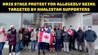 NRIs Stage Protest For Allegedly Being Targeted By Khalistan Supporters In Canada | Catch News