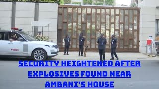 Security Heightened After Explosives Found Near Ambani's House | Catch News