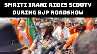 Smriti Irani Rides Scooty During BJP Roadshow In Bengal  | Catch News
