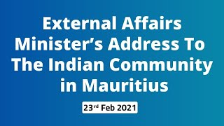 External Affairs Minister's address to the Indian Community in Mauritius
