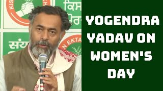 Women To Lead Farmers Protest On Women's Day: Yogendra Yadav | Catch News