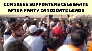 Congress Supporters Celebrate After Party Candidate Leads From Chauhan Banger | Catch News