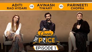 Parineeti Chopra, Aditi Rao Hydari & Avinash Tiwary's HILARIOUS Fight | Guess The Price | TGOTT